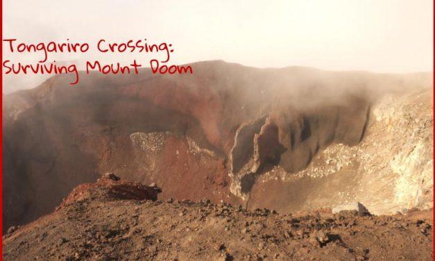 Tongariro Crossing: How We Survived Mount Doom