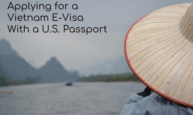 Applying for a Vietnam E-Visa with a U.S. Passport